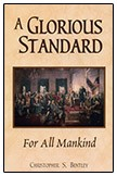 A Glorious Standard: For All Mankind