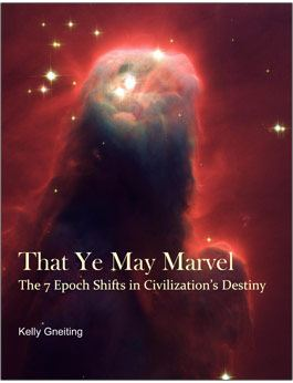 That Ye May Marvel - The 7 Epoch Shifts in Civilization's Destiny by Kelly Gneiting American Sumo