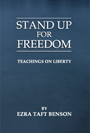 Stand Up For Freedom - Ezra Taft Benson